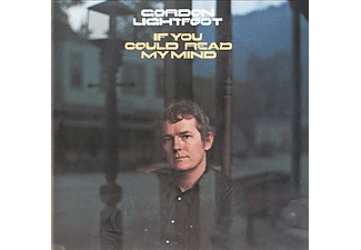 Gordon Lightfoot - If You Could Read My Mind (CD)