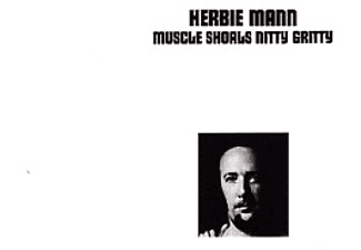 Herbie Mann - Muscle Shoals Nitty Gritty (CD)