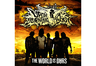 Upon A Burning Body - The World Is Ours - (CD)
