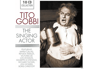 Tito Gobbi, Maria Callas, Renata Tebaldi, Victoria De Los Angeles, Giuseppe Di Stefano, Richard Tucker, Boris Christoff, Vickers Jon - Tito Gobbi - The Singing Actor [CD]