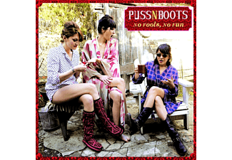 Puss N Boots - No Fools, No Fun - (CD)