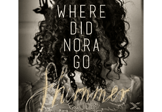 Shimmer - Where Did Nora Go [CD]