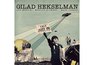 Gilad Hekselman, Joe Martin, Marcus Gilmore, Mark Turner - This Just In - (CD)