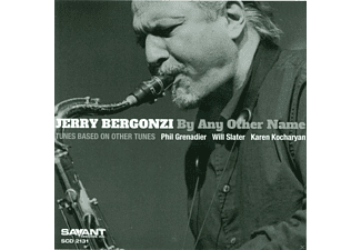 Jerry Bergonzi - By Any Other Name - (CD)