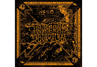 Brutal Truth, The Bastard Noise - The Axiom Of Post Inhumanity [CD]