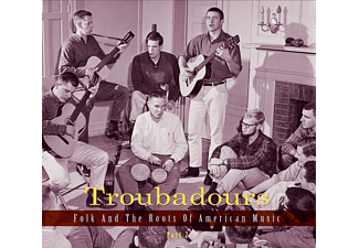 VARIOUS - Troubadours-Vol. 2  - Folk And The Roots Of American Music - (CD)