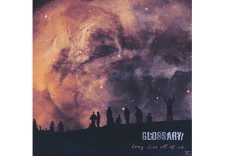 Glossary - Long Live All Of Us - (CD)