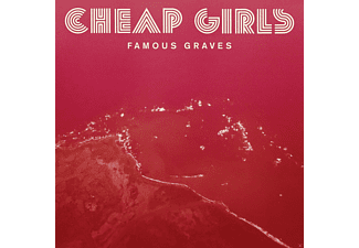 Cheap Girls - Famous Graves - (CD)
