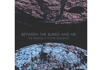 Between The Buried And Me - THE PARALLAX 2 - FUTURE SEQUENCE - (CD)