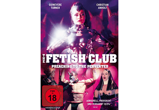 The Fetish Club - Preaching to the Perverted [DVD]