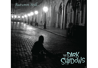 The Dark Shadows - Autumn Still... [CD]