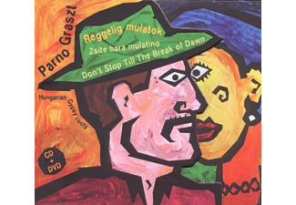 Parno Graszt - Reggelig Mulatok/Don't Stop Till The Break Of Dawn - (CD + DVD Video)