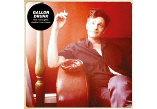 Gallon Drunk - The Road Gets Darker From Here - (Vinyl)