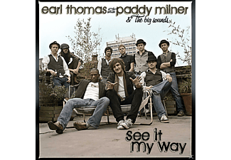 Earl Thomas, Paddy Milner, The Big Sound - See It My Way - (CD)