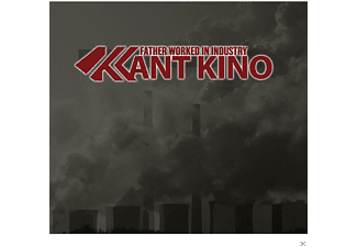 Kant Kino - Father Worked In Industry (Limited) [CD]