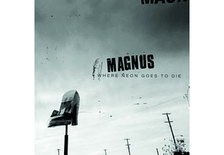 Magnus - Where Neon Goes To Die | CD