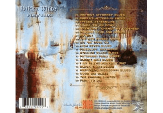 Bukka White - Fixin' To Die - (CD)