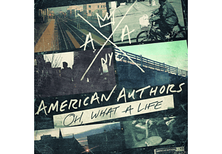 American Authors - Oh, What A Life - (CD)