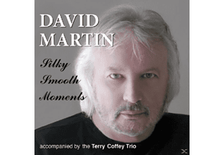 David Martin - Silky Smooth Moments - (CD)