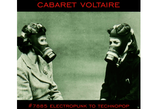 Cabaret Voltaire - No.7885 (Electropunk To Technopop 1978-1985) - (CD)