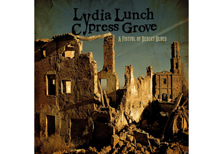 Lydia Lunch / Cypress Groove - A Fistful Of Desert Blues - (CD)