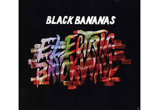 Black Bananas - Electric Brick Wall - (CD)