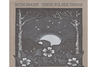 Ruth Moody - These Wilder Things (CD)