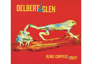 Delbert McClinton, Glen Clark - Blind, Crippled & Crazy - (CD)