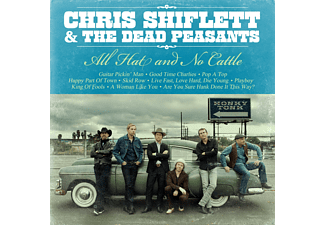 Chris Shiflett, The  Dead Peasants - All Hat And No Cattle - (CD)