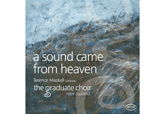 Terence Maskell (d The Graduate Choir New Zealand, The Graduate Choir - A Sound Came From Heaven - (CD)