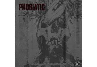 Phobiatic - Fragments Of Flagrancy - (CD)