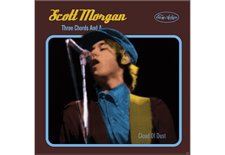 Scott Morgan - Three Chords And A Cloud Of Dust - (CD)