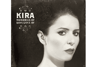 Kira - Memories Of Days Gone By - (CD)