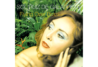 Sol Ruiz De Galarreta - Flying Over Brazil - (CD)