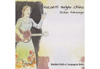 Matilde Politi - Vacanti Sugnu China-Sicilian Folksongs [CD]