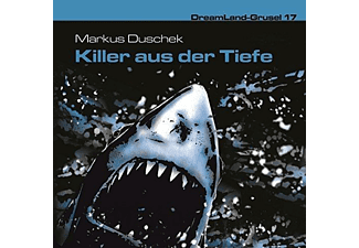 Dreamland Grusel 17-Killer Aus Der Tiefe - 1 CD - Krimi/Thriller