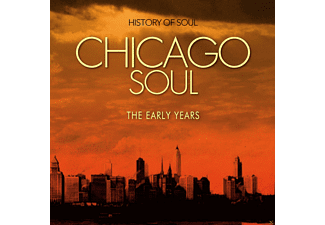 VARIOUS - Chicago Soul (The Early Years) [CD]