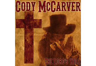 Cody Mccarver - The Lord's Will - (CD)