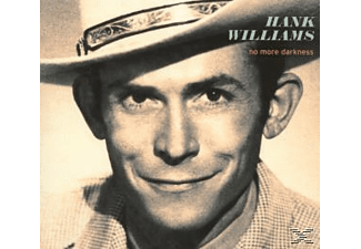 Hank Williams - No More Darkness - (CD)