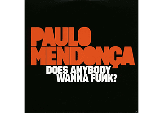 Paulo Mendonca - Does Anybody Wanna Funk? [CD]