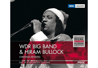 Hiram Bullock, Wdr Big Band - Christmas Revisited - 2007 At Stadtgarten, Cologne [CD]