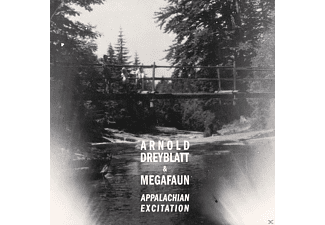 Arnold Dreyblatt And Megafaun - Appalachian Excitation - (CD)