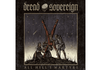 Dread Sovereign - All Hell's Martyrs - (CD)