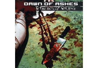 Dawn Of Ashes - In The Acts Of Violence [CD]