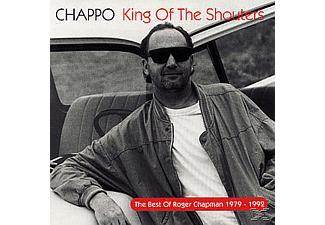 Roger Chapman - Chappo-King Of The Shouters - (CD)