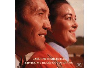 Carl & Pearl Butler - Crying My Heart Out Over You - (CD)