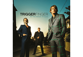 Triggerfinger - All This Dancin' Around [CD]
