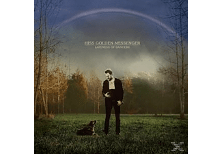 Hiss Golden Messenger - Lateness Of Dancers - (LP + Download)