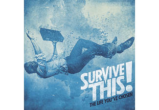Survive This! - The Life You've Chosen - (CD)