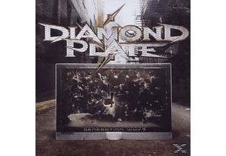 Diamond Plate - Generation Why? - (CD)